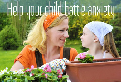 Helping Children Battle Anxiety