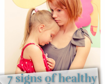 7 Signs of Healthy Attachment